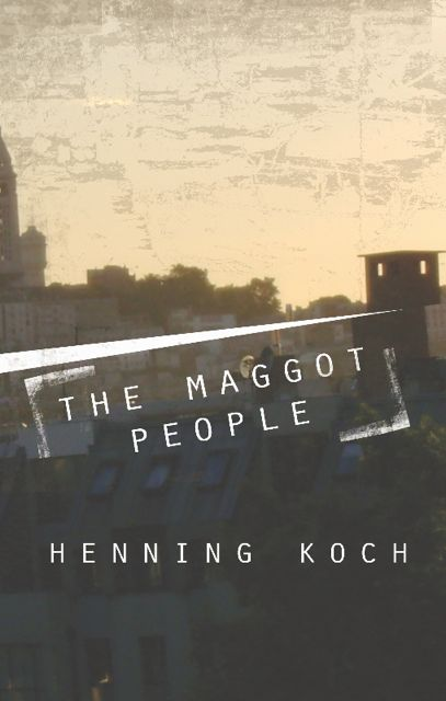 The Maggot People 2