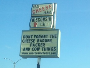 This photo pretty much sums up the important stuff, if you grow up in Wisconsin. (grin)